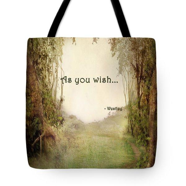 The Princess Bride - As You Wish Tote Bag