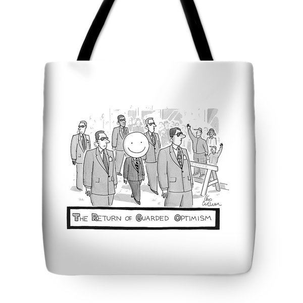 The Return Of Guarded Optimism Tote Bag