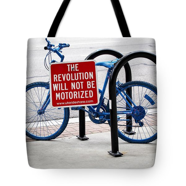 The Revolution Will Not Be Motorized Tote Bag by Rona Black