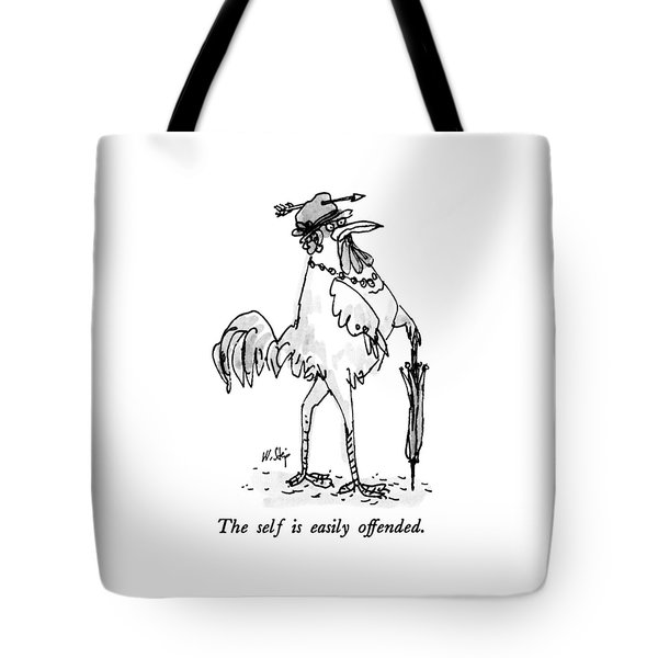The Self Is Easily Offended Tote Bag
