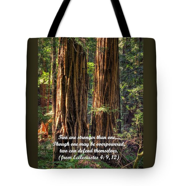 The Strength Of Two - From Ecclesiastes 4.9 And 4.12 - Muir Woods National Monument Tote Bag by Michael Mazaika