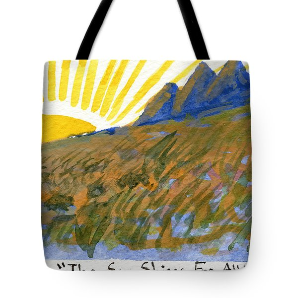 The Sun Shines For All Tote Bag