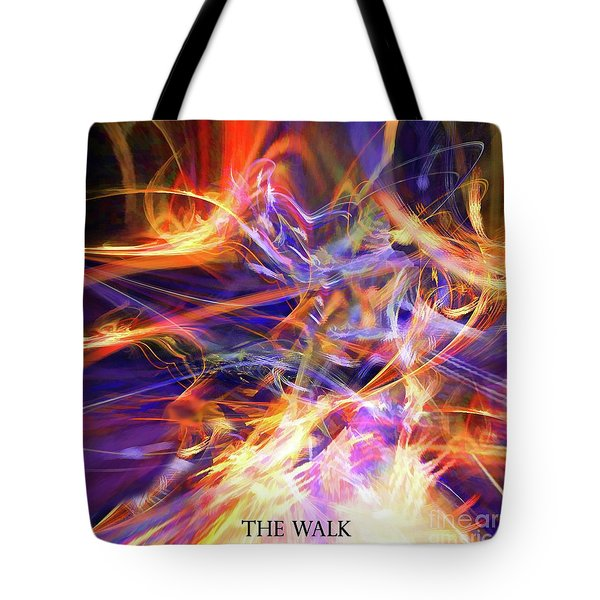 Tote Bag featuring the digital art The Walk by Margie Chapman