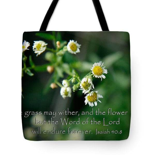 The Word Of The Lord Will Endure Tote Bag