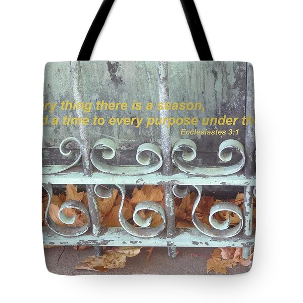 There Is A Season Tote Bag