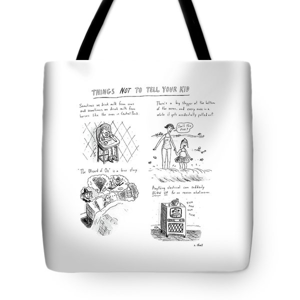 Things Not To Tell Your Kid Tote Bag