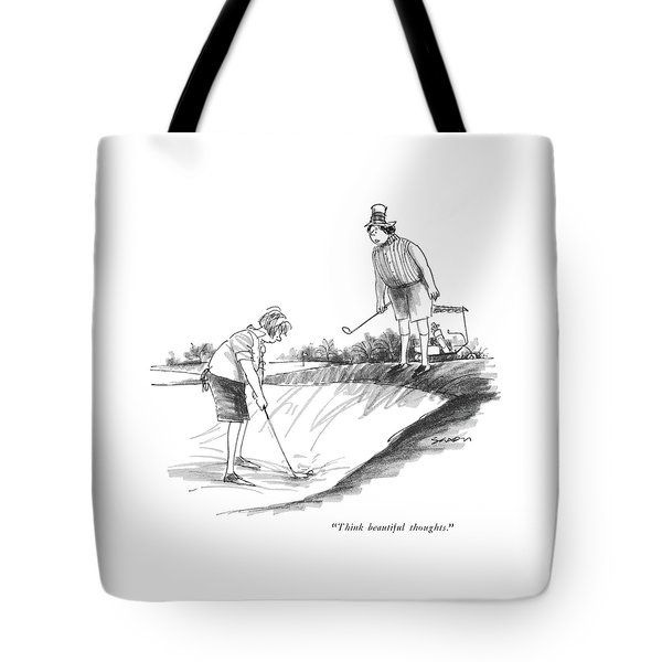 Think Beautiful Thoughts Tote Bag