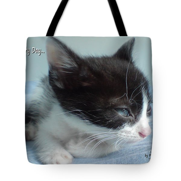 Think Every Day I'm Ok Tote Bag