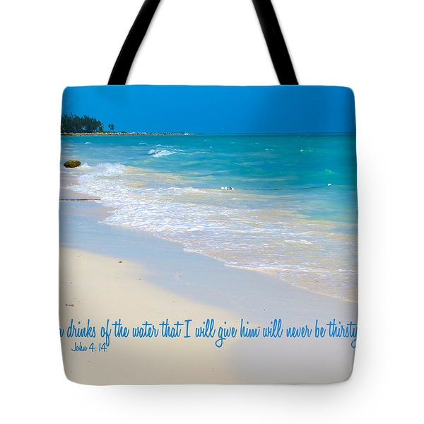Thirst No More Tote Bag
