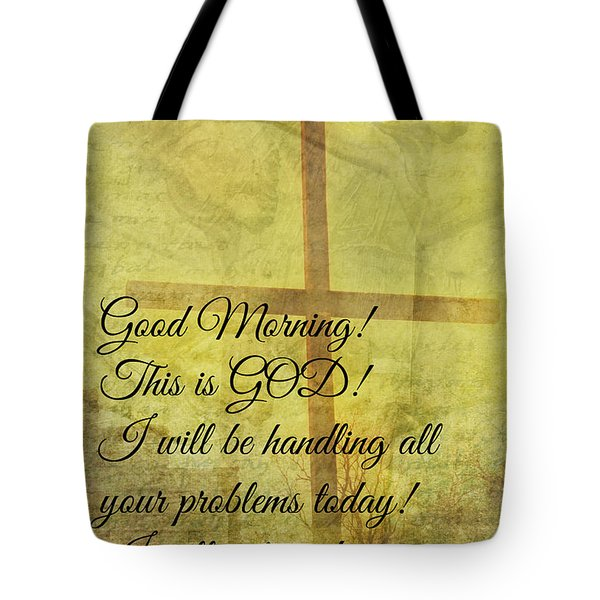Tote Bag featuring the digital art This Is God by Erika Weber