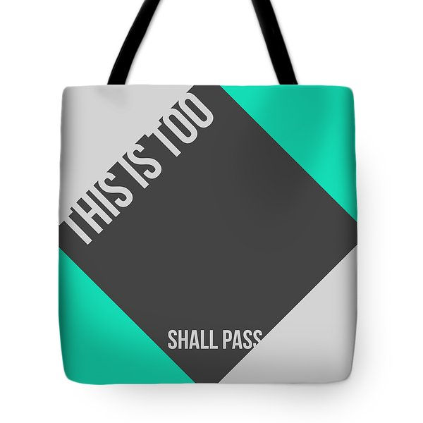 This Is Too Shall Pass Poster Tote Bag