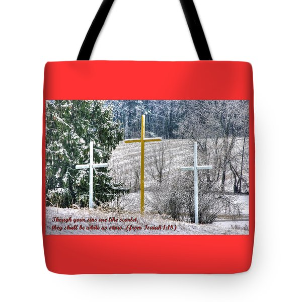 Though Your Sins Are Like Scarlet - They Shall Be White As Snow - From Isaiah 1.18 Tote Bag by Michael Mazaika