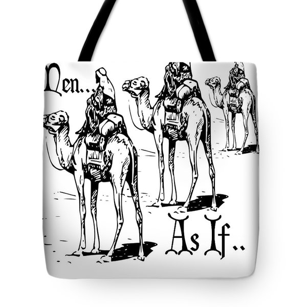 Three Wise Men ... As If  Tote Bag