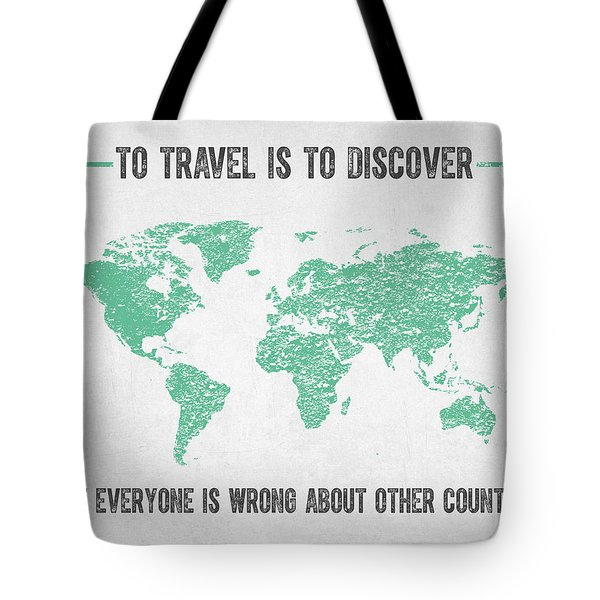 To Travel Is To Discover Tote Bag
