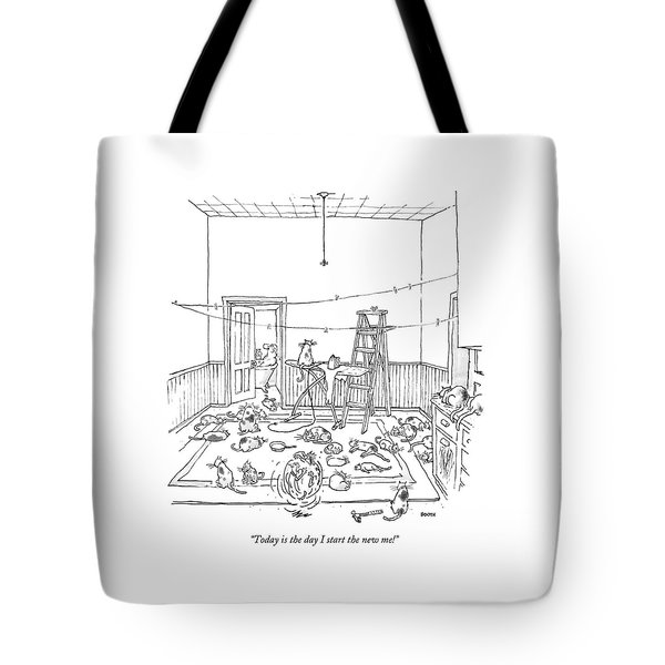 Today Is The Day I Start The New Me! Tote Bag