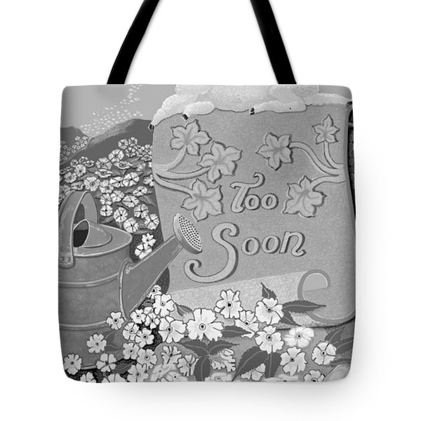 Tote Bag featuring the digital art Toosoon by Carol Jacobs