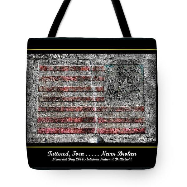 Tattered Torn . . . . . Never Broken - Memorial Day 2014 Antietam National Battlefield Tote Bag