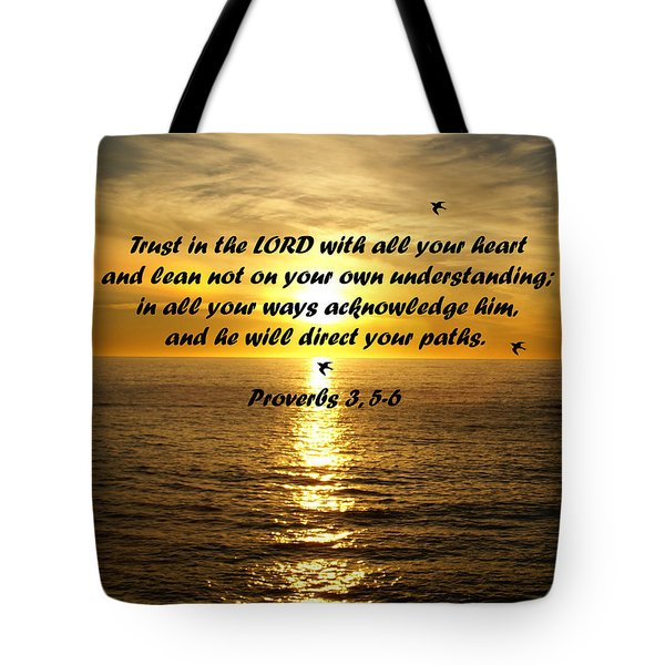 Trust In The Lord  Tote Bag by Barbara Snyder