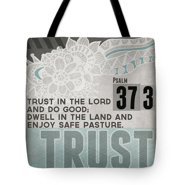 Trust In The Lord- Contemporary Christian Art Tote Bag by Linda Woods