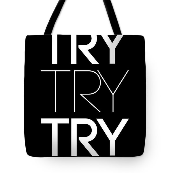 Try Try Try Poster Black Tote Bag