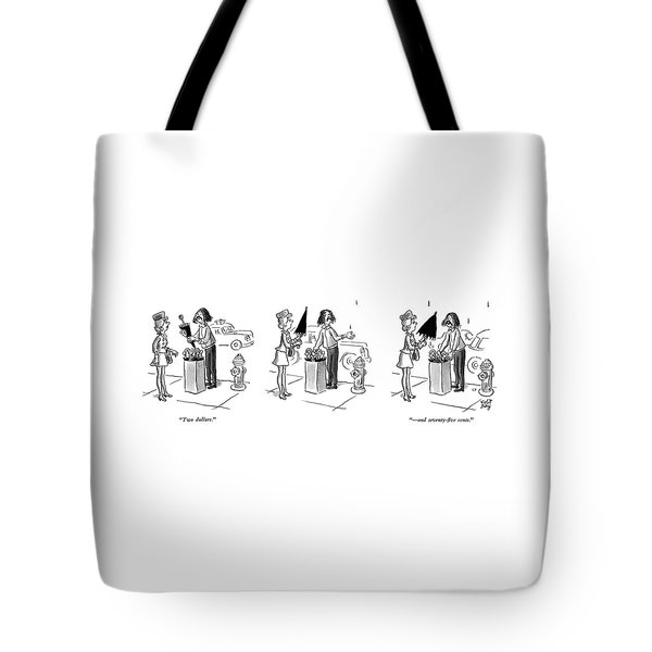Two Dollars.  - And Seventy-five Cents Tote Bag