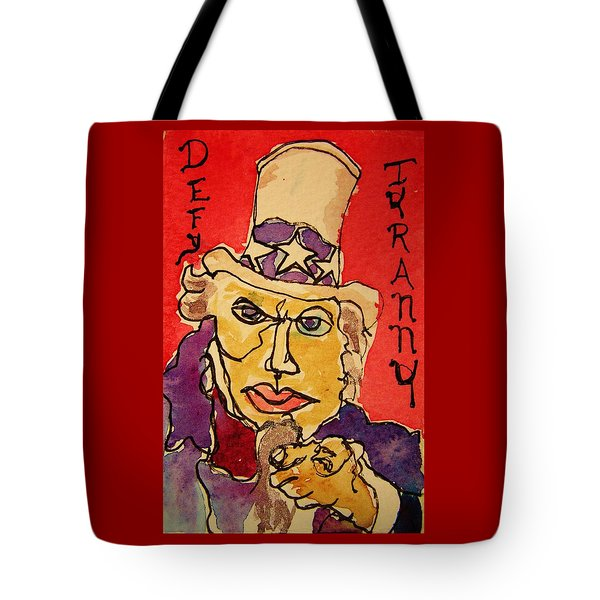 Tote Bag featuring the painting Uncle Sam Defy Tyranny by Rand Swift
