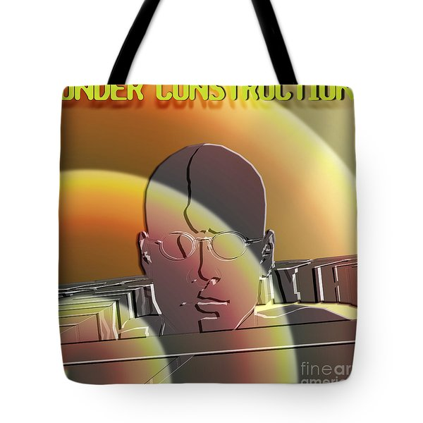 Under Construction Tote Bag