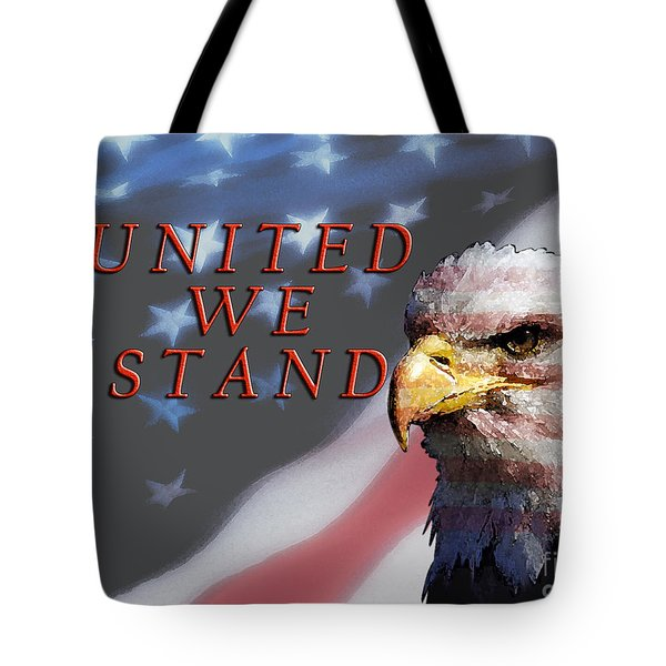 United We Stand Tote Bag by Lawrence Costales