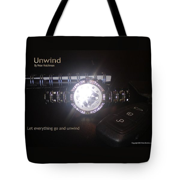 Unwind - Let Go Tote Bag