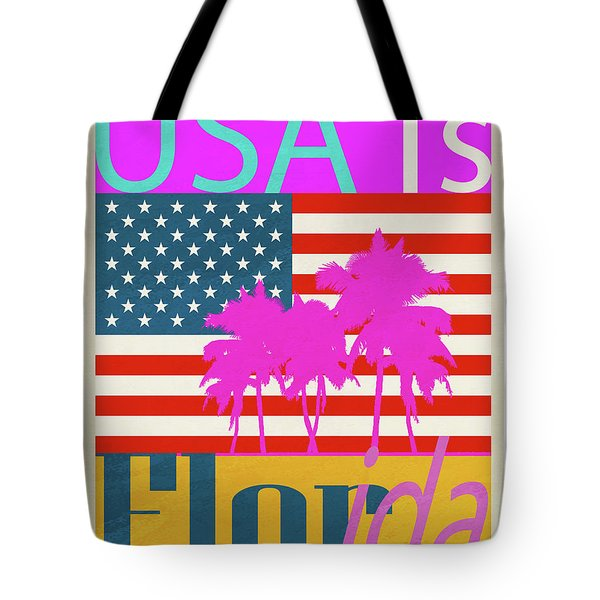 Usa Is Florida Tote Bag