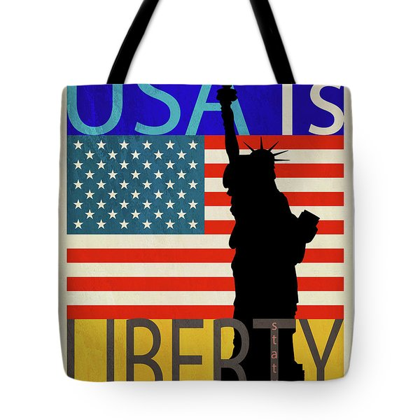 Usa Is Liberty Tote Bag