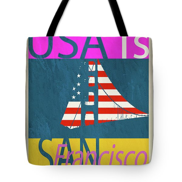 Usa Is San Francisco Tote Bag