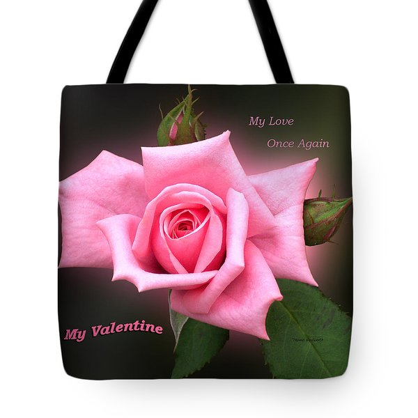 Valentine My Love Tote Bag by Thomas Woolworth