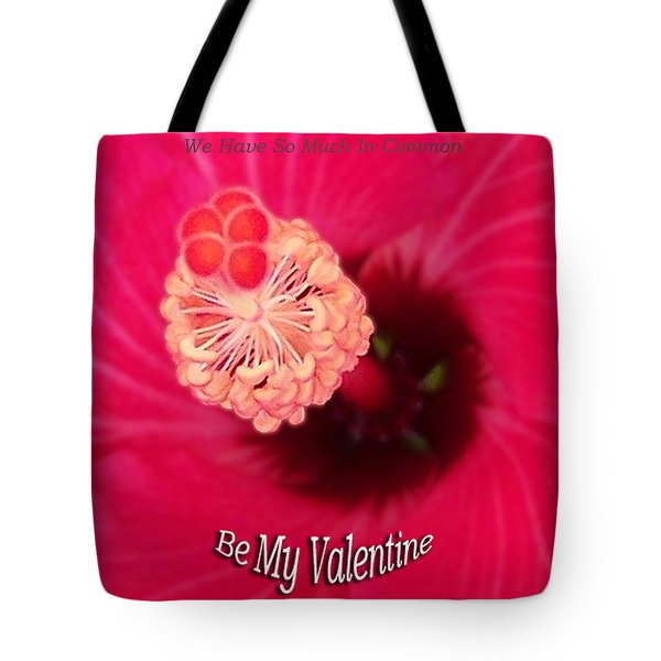 Valentine We Have So Much In Common Tote Bag by Thomas Woolworth