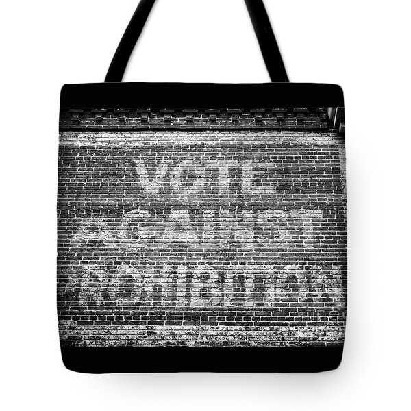 Vote Against Prohibition I Tote Bag by John Rizzuto