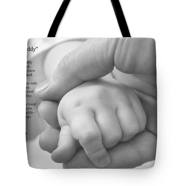 Walk With Me Daddy Tote Bag