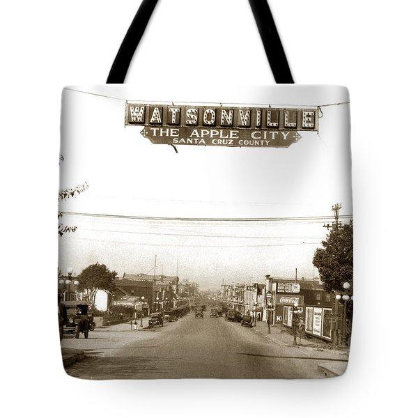 Watsonville California  The Apple City Circa 1926 Tote Bag