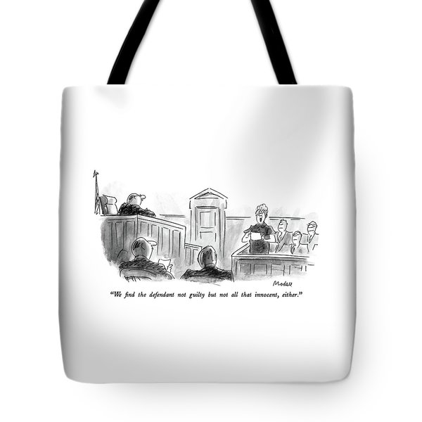 We Find The Defendant Not Guilty But Not All That Tote Bag