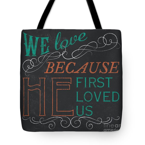 We Love.... Tote Bag
