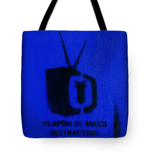 Weapon Of Mass Distraction Tote Bag by A Rey