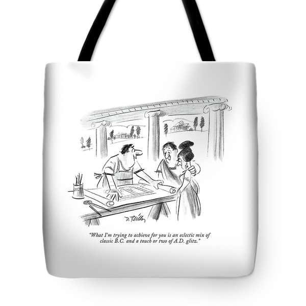 What I'm Trying To Achieve For You Is An Eclectic Tote Bag