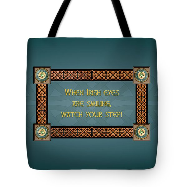 Whe Irish Eyes Are Smiling Tote Bag
