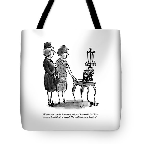 When We Were Together Tote Bag