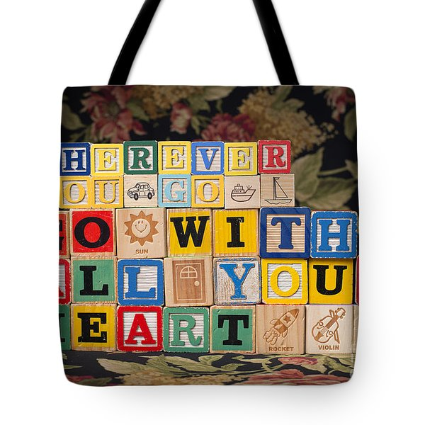 Wherever You Go Go With All Your Heart Tote Bag by Art Whitton