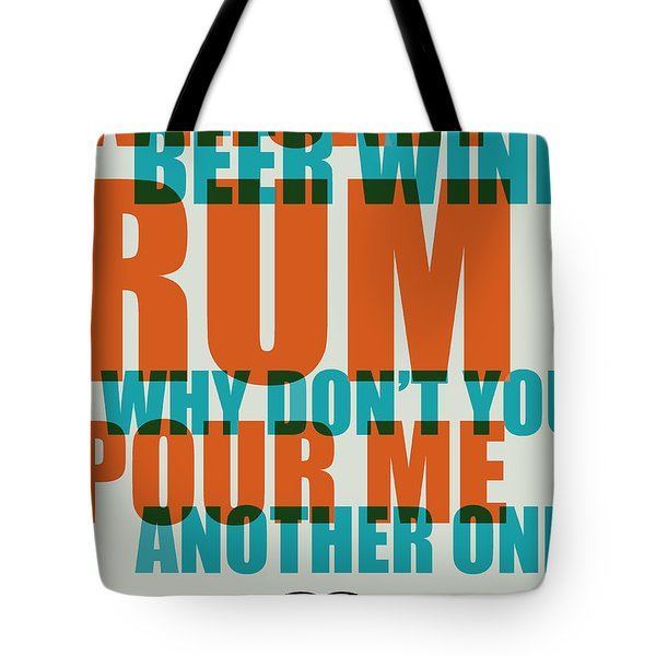 Whiskey Beer And Wine Poster Tote Bag