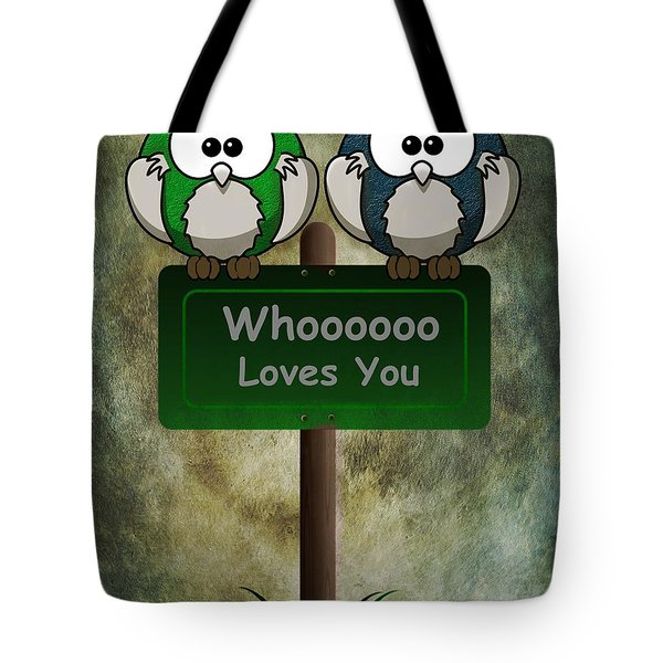 Whoooo Loves You  Tote Bag by David Dehner