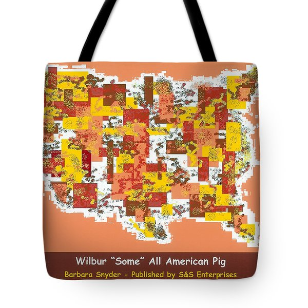 Wilbur Some All American Pig Tote Bag by Barbara Snyder