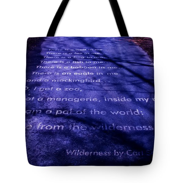 Wilderness - Carl Sandburg Tote Bag