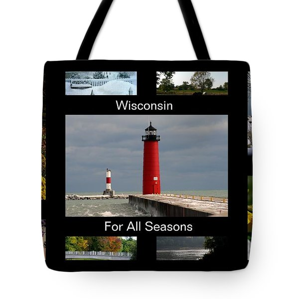 Tote Bag featuring the photograph Wisconsin For All Seasons by Kay Novy