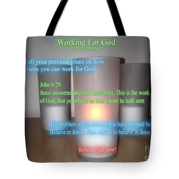 Working For God Tote Bag